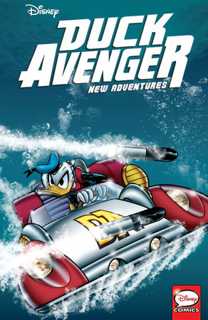 Duck Avenger New Adventures, Book 3 by Alessandro Sisti