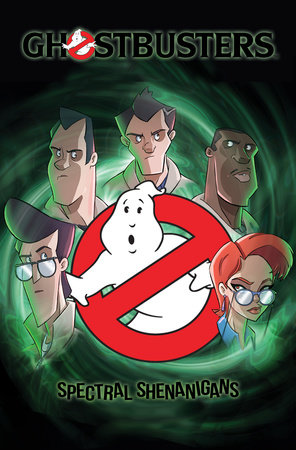 Ghostbusters: Spectral Shenanigans, Vol. 1 by Erik Burnham