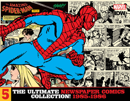 The Amazing Spider-Man: The Ultimate Newspaper Comics Collection Volume 5 (1985- 1986) by Stan Lee; Dan Barry; Floro Dery