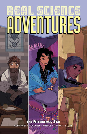 Atomic Robo Presents Real Science Adventures: The Nicodemus Job by Brian Clevinger