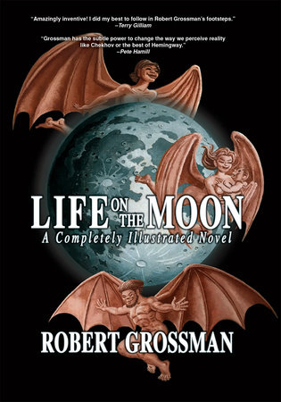 Life on the Moon by Robert Grossman