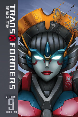 Transformers: IDW Collection Phase Two Volume 9 by John Barber, James Roberts and Mairghread Scott