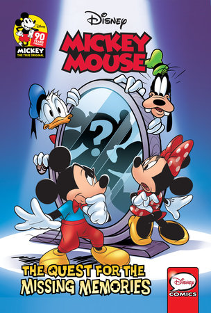 Mickey Mouse: The Quest for the Missing Memories by Francesco Artibani