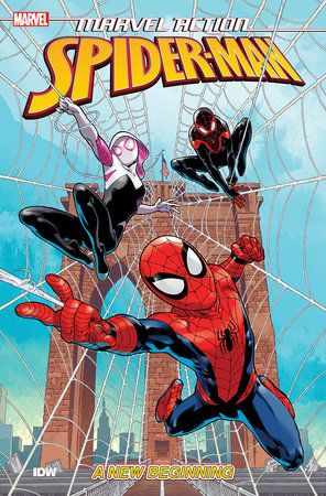 Marvel Action: Spider-Man: A New Beginning (Book One) by Delilah S. Dawson