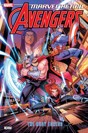Marvel Action: Avengers: The Ruby Egress (Book Two) by Matthew K. Manning