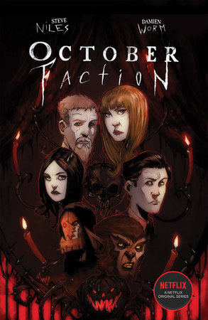 October Faction: Open Season by Steve Niles