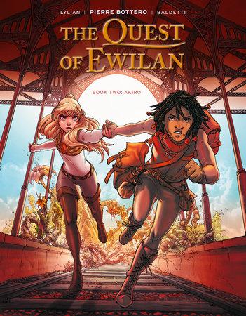 The Quest of Ewilan, Vol. 2: Akiro by Lylian
