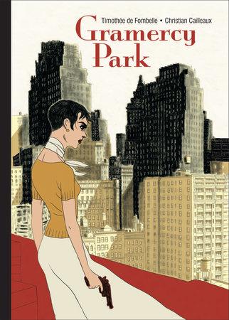 Gramercy Park by Timothée de Fombelle