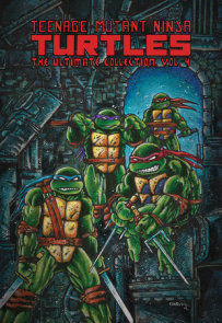 Teenage Mutant Ninja Turtles: The Ultimate Collection, Vol. 4