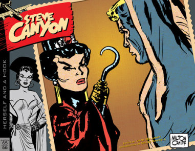 Steve Canyon Volume 10: 1965-1966