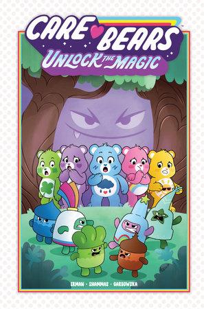 Care Bears: Unlock The Magic by Matthew Erman and Nadia Shammas