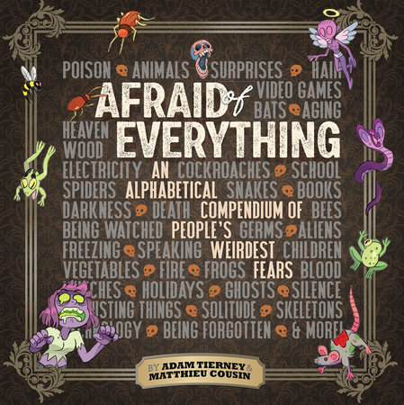 Afraid of Everything by Adam Tierney