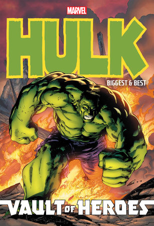 Marvel Vault of Heroes: Hulk: Biggest & Best by Paul Benjamin
