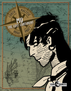 Corto Maltese: Mu: The Lost Continent