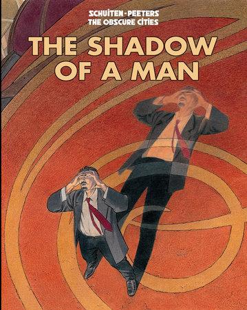 Shadow of a Man by Benoit Peeters