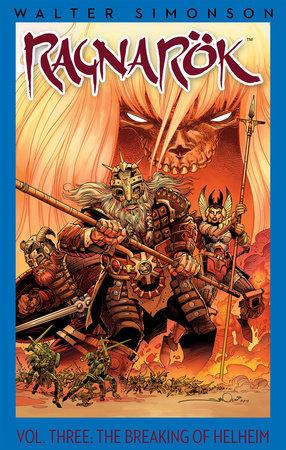 Ragnarok, Vol. 3: The Breaking of Helheim by Walter Simonson