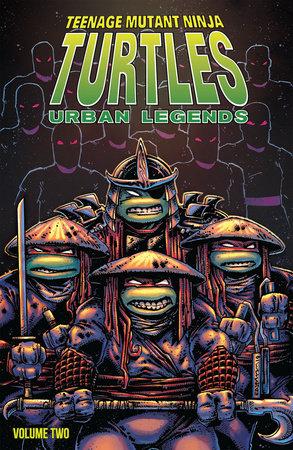Teenage Mutant Ninja Turtles: Urban Legends, Vol. 2 by Gary Carlson; Frank Fosco
