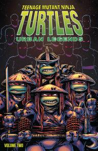 Teenage Mutant Ninja Turtles: Urban Legends, Vol. 2