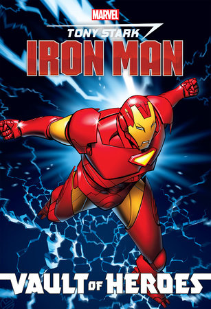 Marvel Vault of Heroes: Iron Man by Fred Van Lente