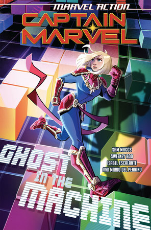 Marvel Action: Captain Marvel: Ghost in the Machine (Book Three) by Sam Maggs