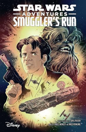 Star Wars Adventures: Smuggler's Run by Greg Rucka