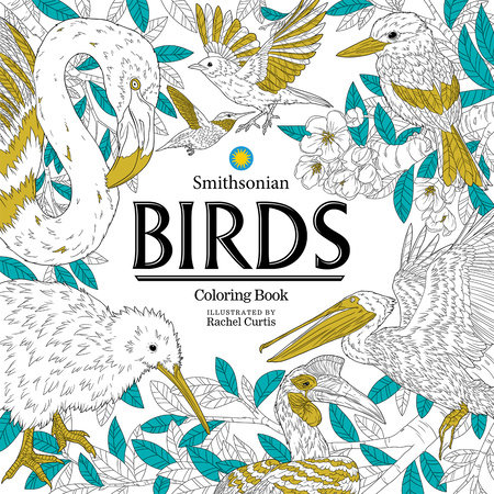Birds: A Smithsonian Coloring Book by Smithsonian Institution