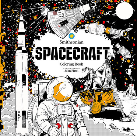 Spacecraft: A Smithsonian Coloring Book by Smithsonian Institution