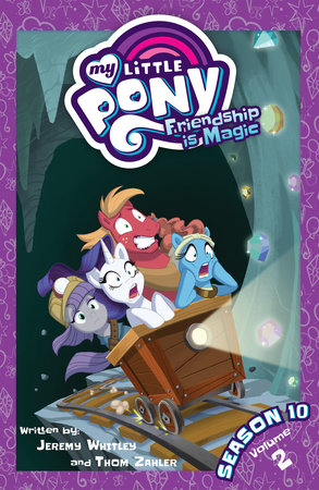 My Little Pony: Friendship is Magic Season 10, Vol. 2 by Thom Zahler and Jeremy Whitley