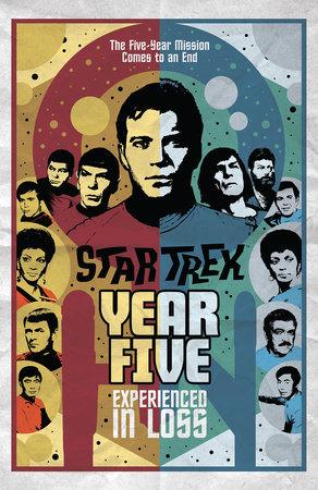 Star Trek: Year Five - Experienced in Loss (Book 4) by Brandon Easton and Jim McCann