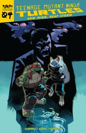 Teenage Mutant Ninja Turtles: Reborn, Vol. 4 - Sow Wind, Reap Storm by Sophie Campbell