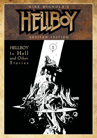 Mike Mignola's Hellboy In Hell and Other Stories Artisan Edition by Mike Mignola