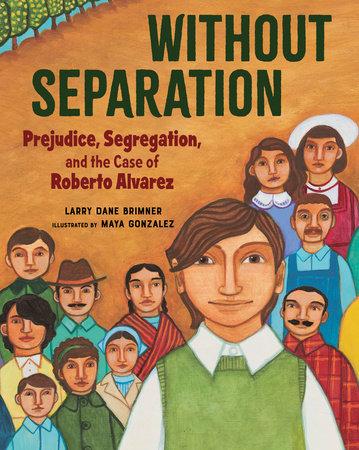 Without Separation by Larry Dane Brimner
