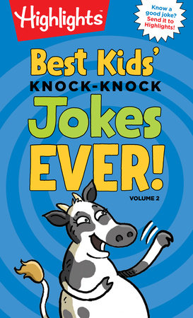Best Kids' Knock-Knock Jokes Ever! Volume 2 by