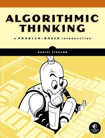 Algorithmic Thinking by Daniel Zingaro