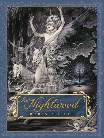 The Nightwood by Robin Muller