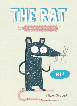 The Rat by Elise Gravel