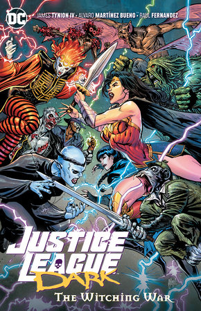 Justice League Dark Vol. 3: The Witching War by James Tynion IV