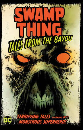 Swamp Thing: Tales from the Bayou by Tim Seeley