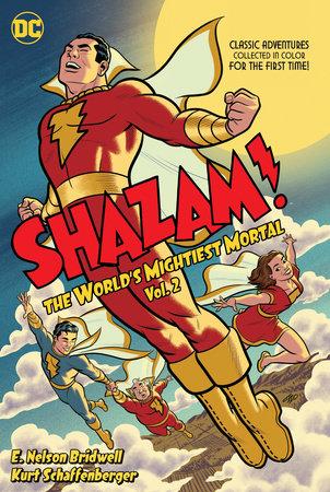 Shazam! The World's Mightiest Mortal Vol. 2 by Dennis O'Neil