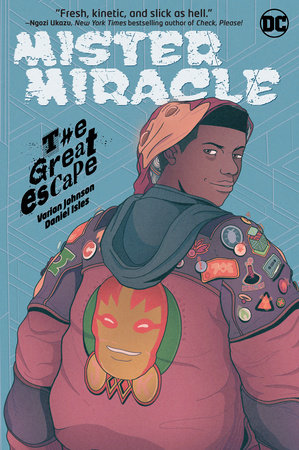 Mister Miracle: The Great Escape by Varian Johnson
