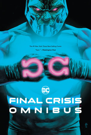 Final Crisis Omnibus (New Printing) by Grant Morrison and Geoff Johns