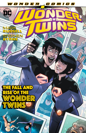Wonder Twins Vol. 2: The Fall and Rise of the Wonder Twins by Mark Russell