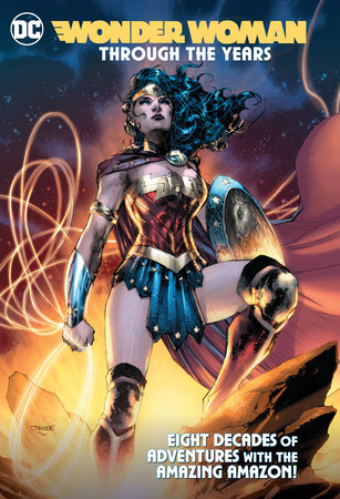 Wonder Woman Through the Years by Various