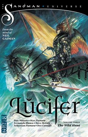 Lucifer Vol. 3: The Wild Hunt by Dan Watters