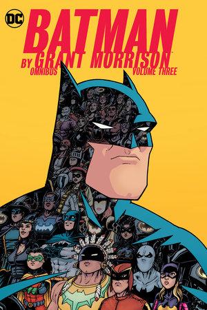 Batman by Grant Morrison Omnibus Vol. 3 by Grant Morrison