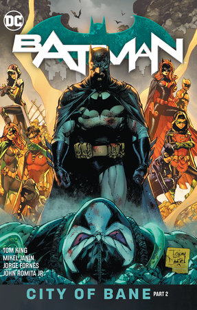 Batman Vol. 13: The City of Bane Part 2 by Tom King