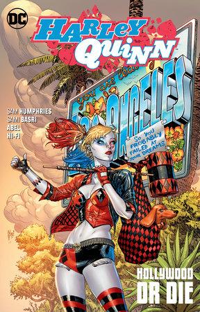 Harley Quinn Vol. 5: Hollywood or Die by Sam Humphries