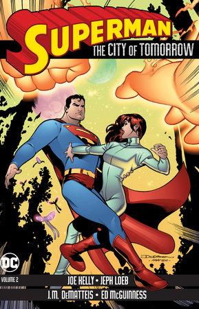 Superman: The City of Tomorrow Vol. 2 by Jeph Loeb