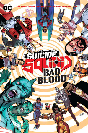 Suicide Squad: Bad Blood by Tom Taylor