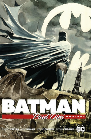 Batman by Paul Dini Omnibus by Paul Dini